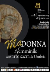 Madonna, the female of the Sacred Art in Umbria